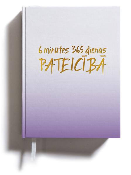 6 minūtes 365 dienas PATEICĪBĀ (LATVIEŠU VALODĀ)